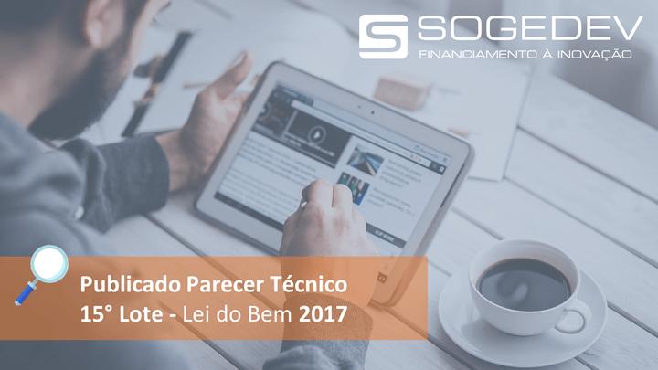 Publicado Parecer Técnico – 15° Lote – Lei Do Bem 2017
